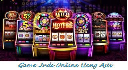 Game Judi Online Uang Asli