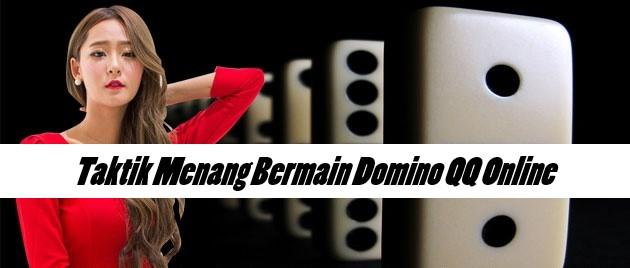 Taktik Menang Bermain Domino QQ Online